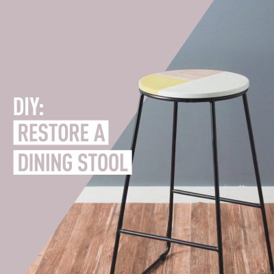 DIY Project: How to restore a dining stool